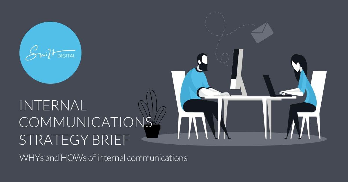Swift Digital Internal Communications Strategy Brief