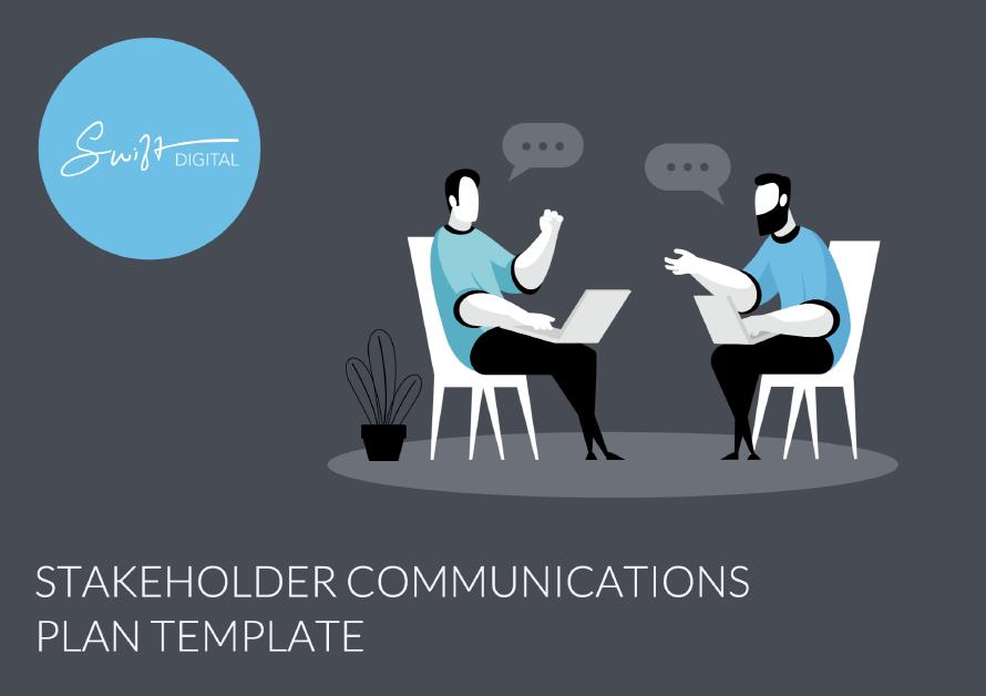 Swift Digital Stakeholder Communications Plan Template